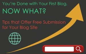 Free Submission for Your Blog Site