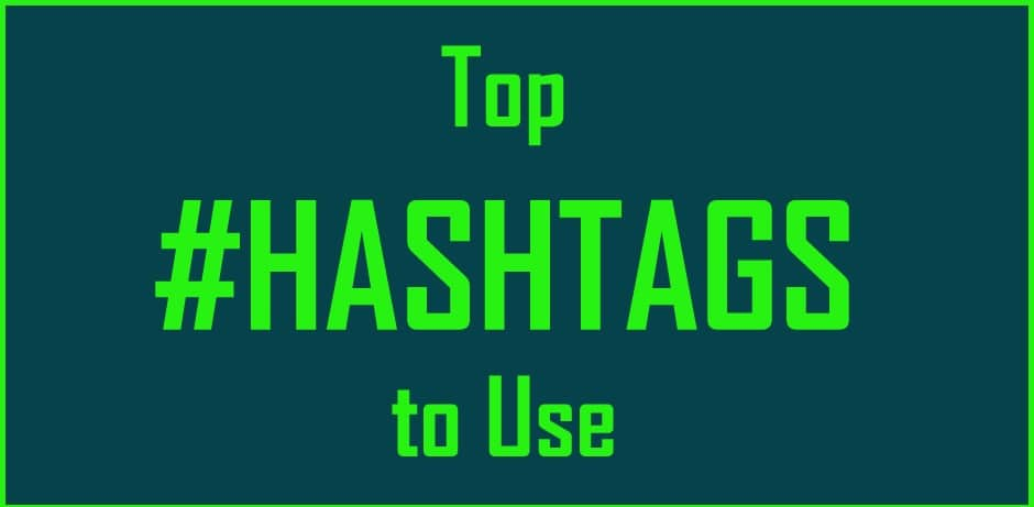 Top Hashtags to Use WebJess