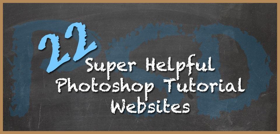 Super Helpful Photoshop Tutorial Websites