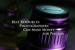 Best Resources Photographers Can Make Money for Photos
