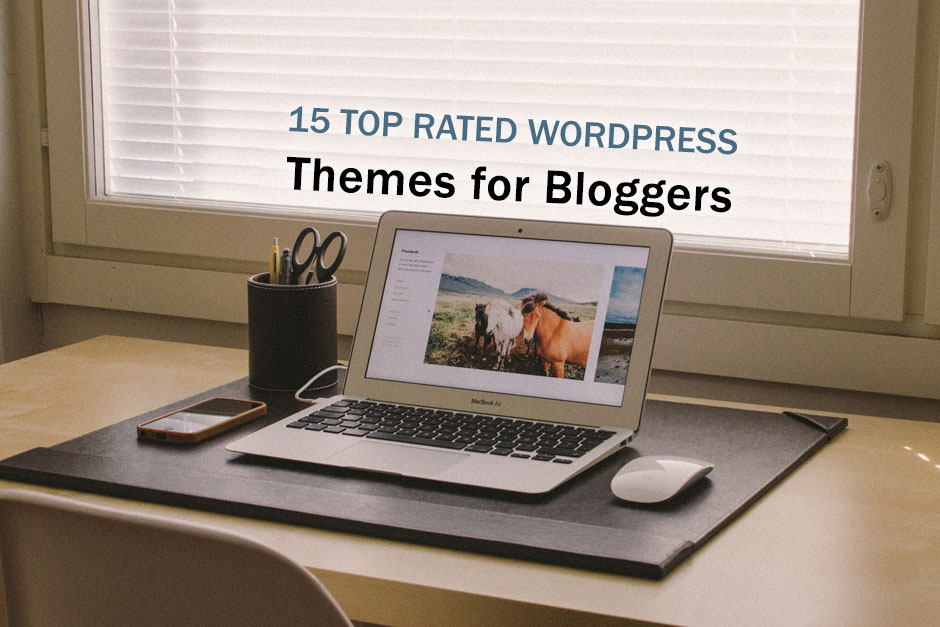 15-Top-Rated-Wordpress-Themes-for-Bloggers