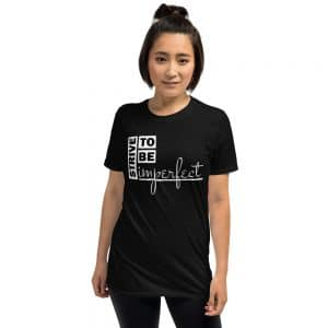 Strive to be Imperfect T-Shirt