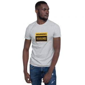 Warning Deadlines Are Closer Than They Appear T-Shirt